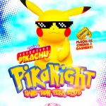 PikaNight