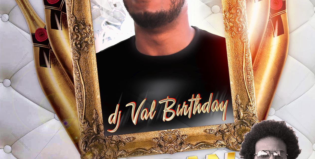 DJ VAL BDAY